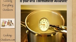 Is your Grill Thermometer Accurate?-Easy Grilling Tips