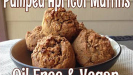Pumped Apricot Muffins (Oil Free and Vegan)