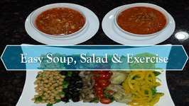 Easy Soup And Salad and Exercise Featuring Giveaway