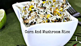Corn and Mushroom Rice - Lunch Box Recipe / Bachelor's Recipe