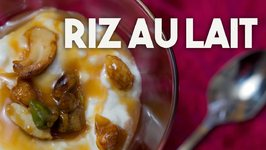 Riz Au Lait - French Style Rice Pudding With Salted Caramel Sauce And Praline