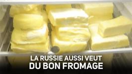 Russie : l'amour du fromage, ses plaisirs et ses prils