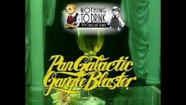 PanGalactic Gargle Blaster