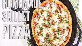 Homemade Skillet Pizza Recipe : Season 2, Ep. 15