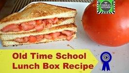 Tomato Sandwich Old school Recipe  Tiffin Box school lunch recipe by CK Epsd. 346