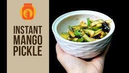 DIY  Instant Mango Pickle