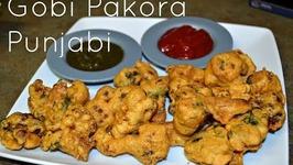 Gobhi Pakora -Punjabi-Cauliflower Fritters