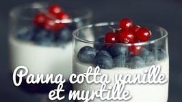 Panna cotta vanille et myrtilles