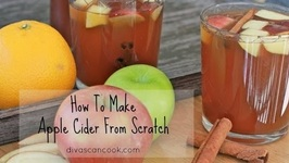How To Make Amazing Apple Cider From Scratch- Easy Apple Cider Recipe
