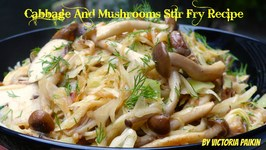 Cabbage And Mushrooms Stir Fry