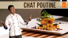 Chaat Poutine  French Fries with a Twist - Recipe by Ranveer Brar