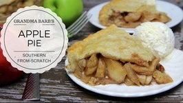 How To Make Homemade Southern Apple Pie / Grandma Barb's Deep Dish Apple Pie