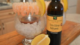 How to Make Napa Valley Tres Citrus Balsamic Shrimp Cocktails