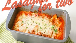 Lasagna for Two Recipe  Season 2, Ep. 11