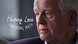 Hearing Loss and Your Overall Health