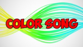 Color Song - Learn Colors For Children - Videos For Toddlers - Cartoons For Babies