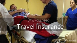 Travel Insurance Explained - Why you Need it and What to do in a Medical Emergency