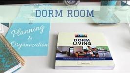 Dorm Room Planning & Organization 2015