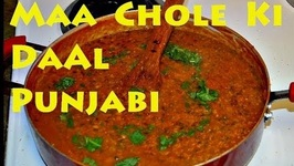 Maa Chole Ki Daal- Authentic Punjabi Style