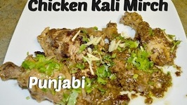 Black Pepper Chicken - Murg Kali Mirch - Authentic Punjabi Recipe