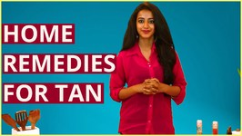 3 Best Home Remedies To Remove Sun Tan From Your Skin - Arms, Face And Legs