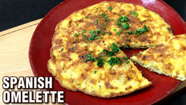 5 Ingredients Spanish Omelette / How To Make Spanish Omelette Easy Breakfast Recipe By Chef Tarika