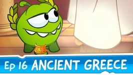 Om Nom Stories- Ancient Greece -Episode 16 Cut the Rope- Time Travel
