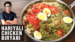 Hariyali Chicken Biryani Recipe - How To Make Chicken Biryani - Biryani Recipe By Varun Inamdar