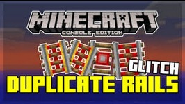 MINECRAFT XBOX ONE/PS4 - POWERED RAILS DUPLICATION GLITCH -HOW TO DUPLICATE EVERY RAIL