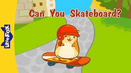 Can You Skateboard? - Learning Songs - Animated Songs for Kids