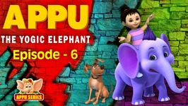 Episode 6 -  The Great Escape Team - Appu - The Yogic Elephant