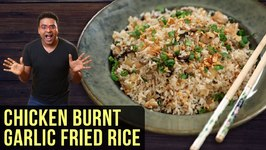 Burnt Garlic Chicken Fried Rice Recipe How To Make Chicken Fried Rice Easy Rice Recipe By Varun