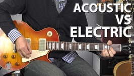 Acoustic Vs Electric Guitar - Which One is Better