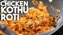 Chicken Kothu Roti - Homestyle Preparation