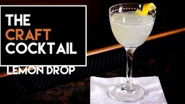 How To Make The Lemon Drop Cocktail