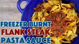 Freezer Burnt Flank Steak Pasta