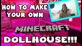 HOW TO MAKE YOUR OWN...DOLLHOUSE!! (Minecraft Little Carly)