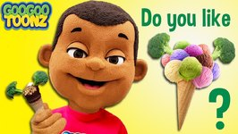 Mom Do You Like Ice Cream Broccoli? (Kid Songs By Goo Goo Toonz)