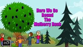 Here We Go Round The Mulberry Bush - Nursery Rhymes For Children - Popular Kids Rhymes