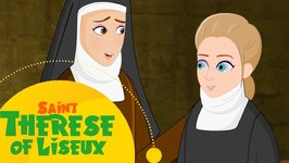 Story Of Saint Therese Of Lisieux - Stories Of Saints For Kids - English