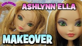 Ever After High Ashlynn Ella Doll Makeover