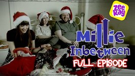 Millie Inbetween - Christmas Special - A Different Christmas - Episode 12