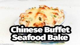 Copycat Chinese Buffet Seafood Bake