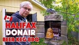 CA Halifax Donair Cooked On Vertical Beer Keg BBQ