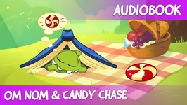 Om Nom and Candy Chase - audiobook