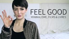 Feel Good Minimalisme, Films En Livres