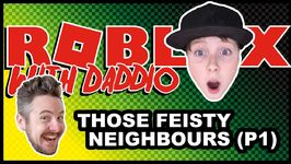 Those Feisty Neighbours -Part 1