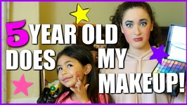 5 Year Old Does My Makeup - Ep 7