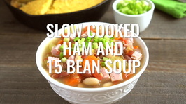 Slow Cooked Ham And 15 Bean Soup