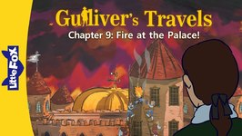 Gulliver's Travels 9 - Fire at the Palace! - Classics - Animated Stories